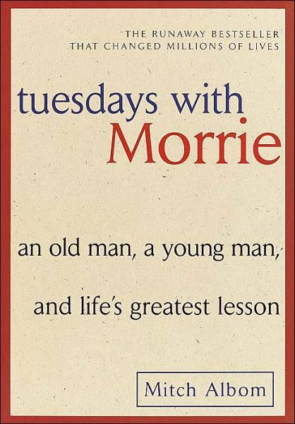 Tuesdays with Morrie- Book Review